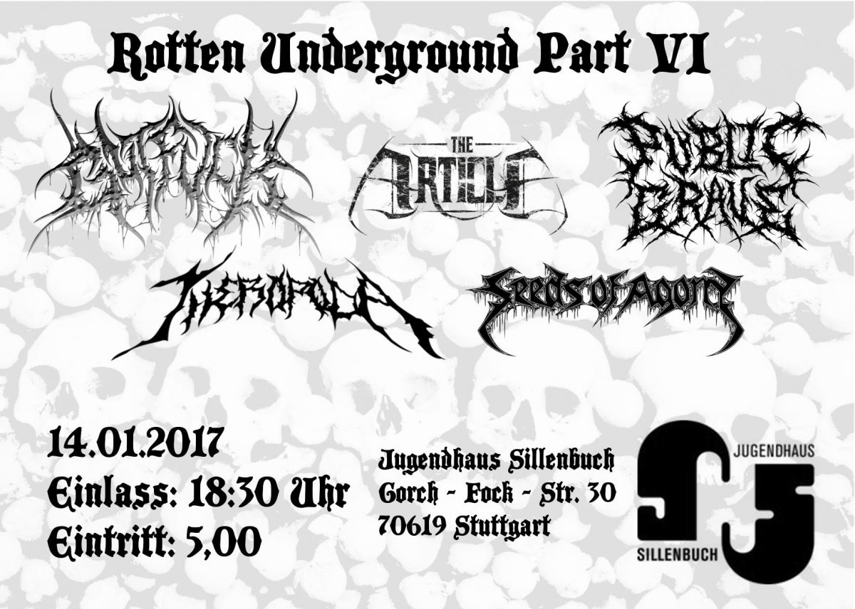 14. Jan. 2017 Rotten Underground Part VI